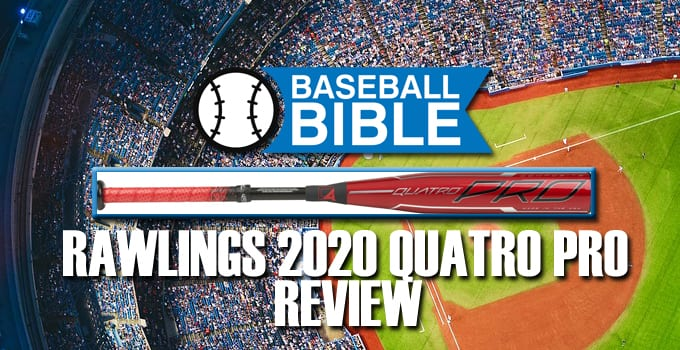 Rawlings 2020 Quatro Pro Review