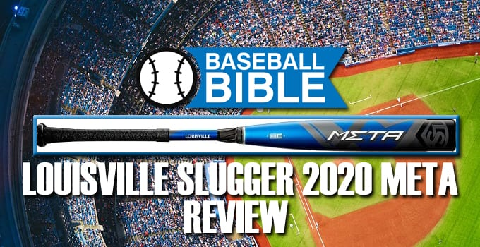 Louisville Slugger 2020 Meta Review
