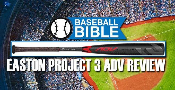 Easton Project 3 ADV Review